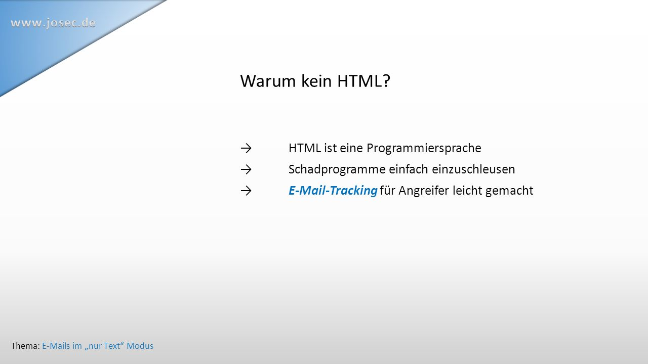 Warum kein HTML.
