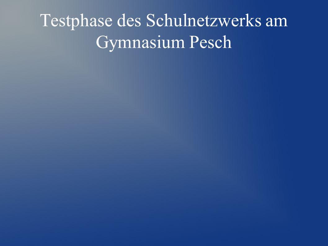 Testphase des Schulnetzwerks am Gymnasium Pesch