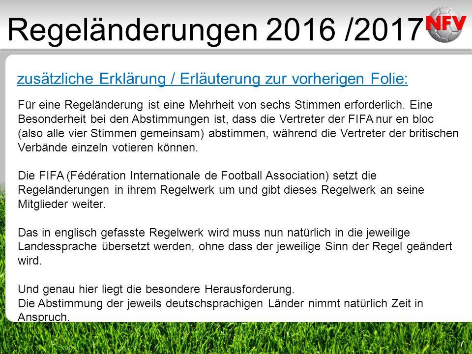 58 Regeländerungen 2016 /2017 zusätzliche Erklärung / Erläuterung zur vorherigen Folie: Direkter Freistoß auch bei Vergehen ggf.