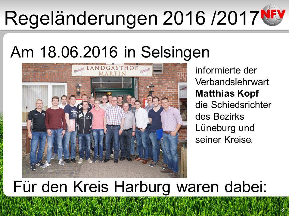 9 Regeländerungen 2016 /2017 Tim Lahse Olaf Lahse Landesliga A- und B- Junioren Bundesliga Talentkader Kreisliga Landesliga