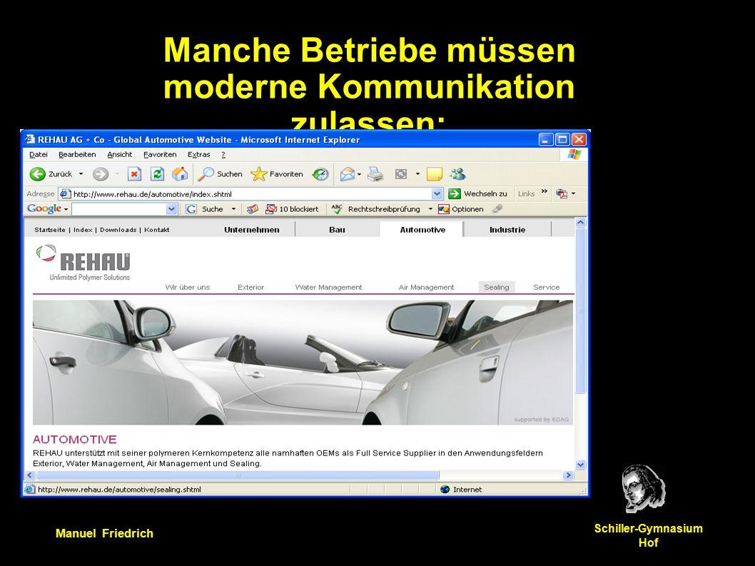 Manuel Friedrich Schiller-Gymnasium Hof Manche Betriebe müssen moderne Kommunikation zulassen: