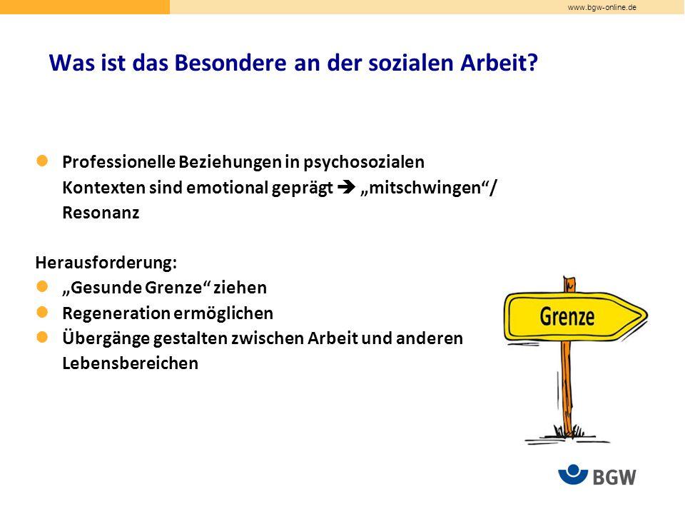 www.bgw-online.de Was ist das Besondere an der sozialen Arbeit.