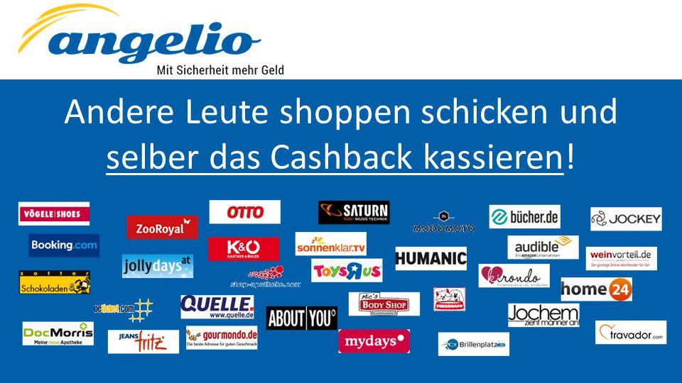 Andere Leute shoppen schicken und selber das Cashback kassieren!