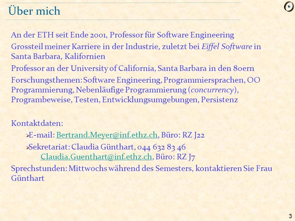 3 Über mich An der ETH seit Ende 2001, Professor für Software Engineering Grossteil meiner Karriere in der Industrie, zuletzt bei Eiffel Software in S