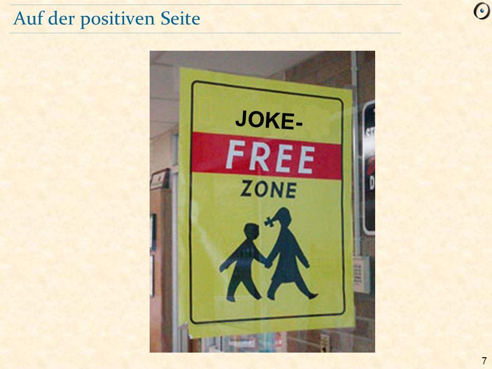 7 Auf der positiven Seite JOKE-