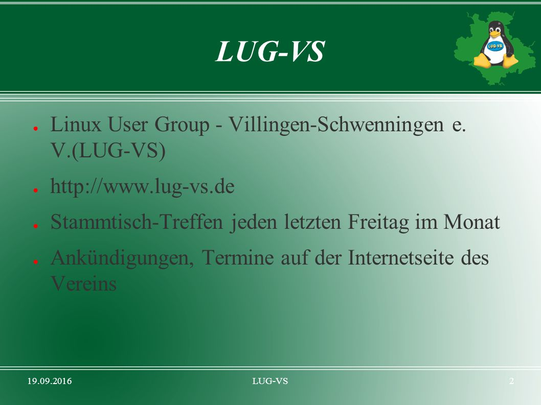 19.09.2016LUG-VS2 ● Linux User Group - Villingen-Schwenningen e.