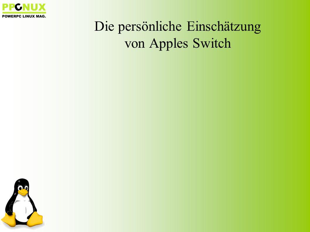 Die persönliche Einschätzung von Apples Switch