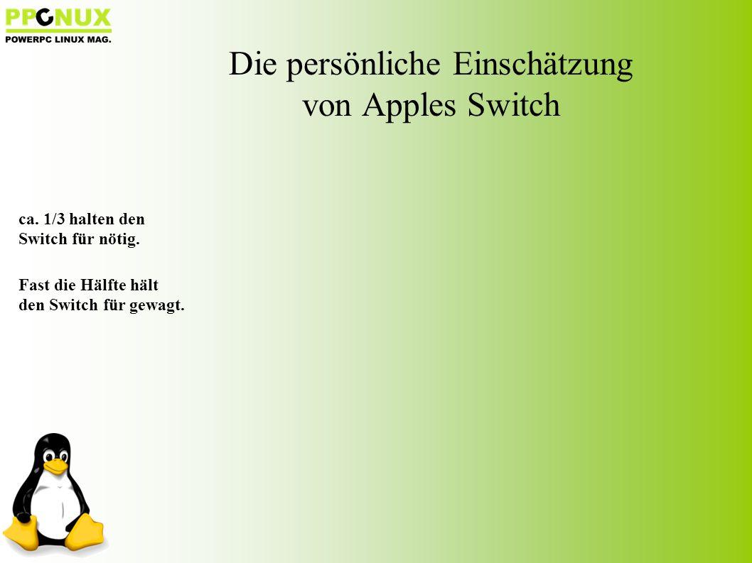 Die persönliche Einschätzung von Apples Switch ca.