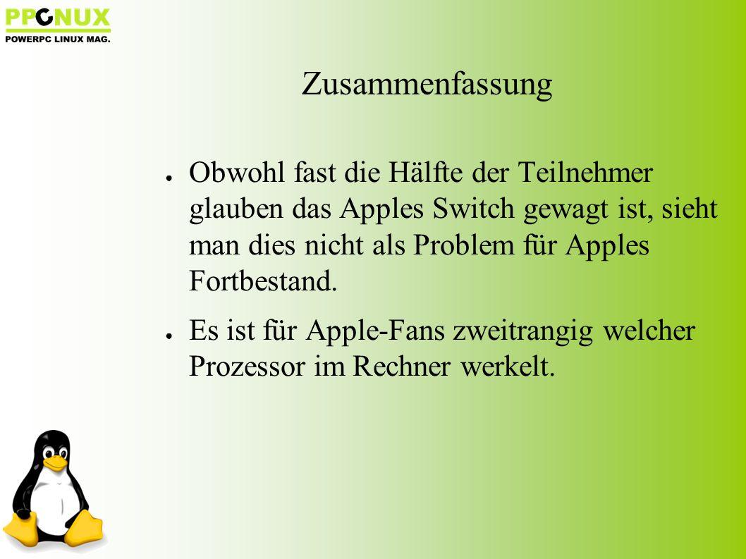 ● Obwohl fast die Hälfte der Teilnehmer glauben das Apples Switch gewagt ist, sieht man dies nicht als Problem für Apples Fortbestand.
