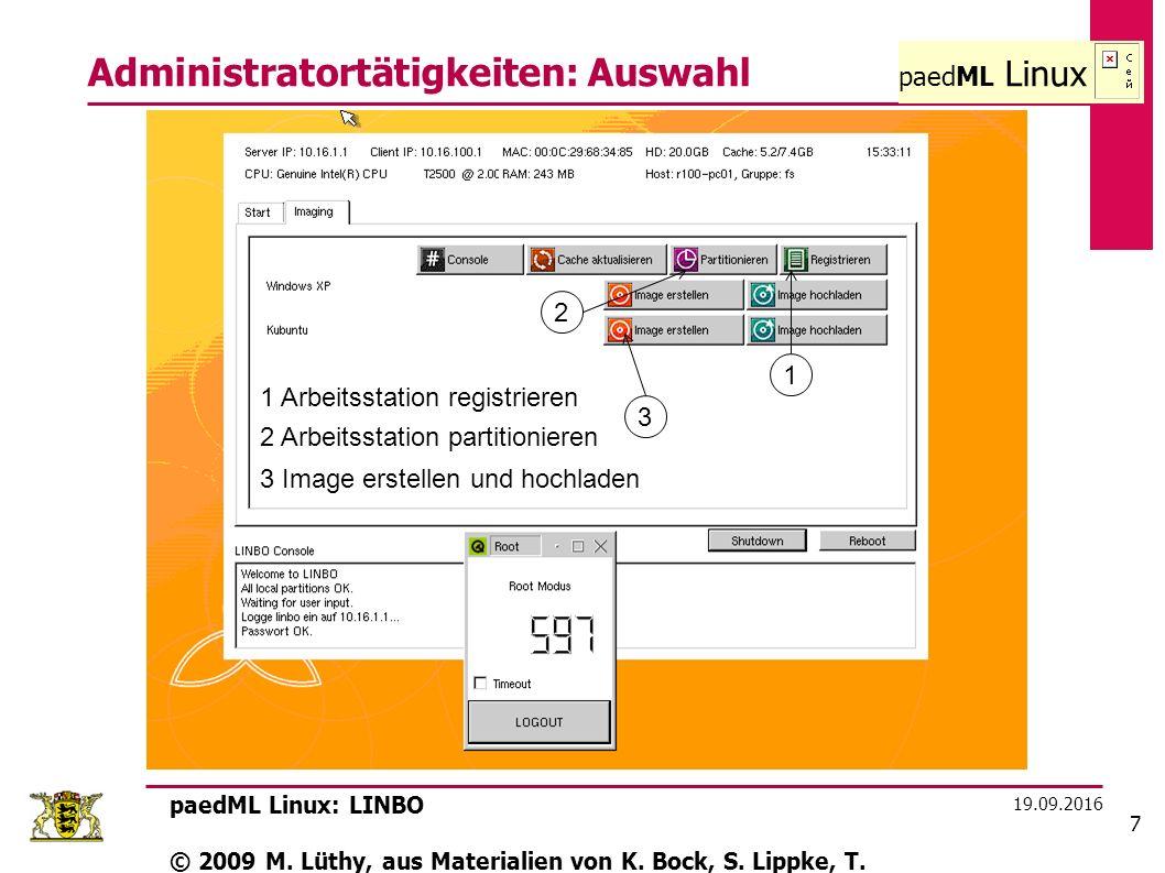 paedML Linux 19.09.2016 paedML Linux: LINBO © 2009 M.