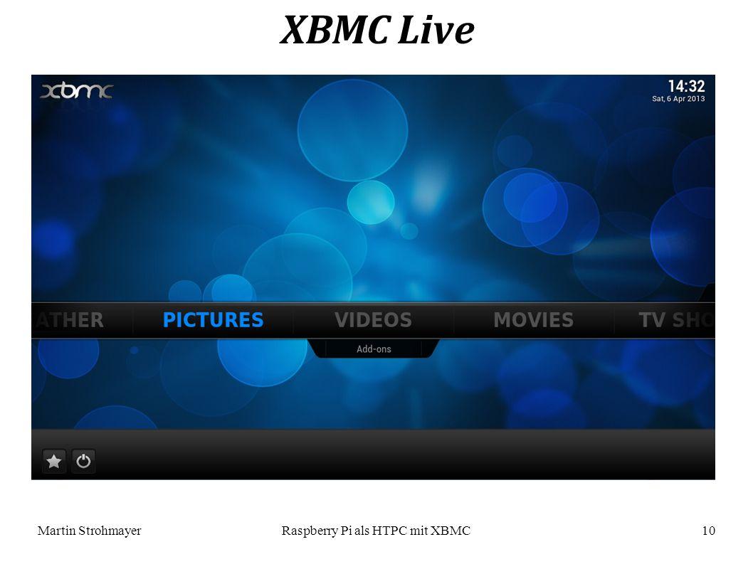 Martin StrohmayerRaspberry Pi als HTPC mit XBMC 10 XBMC Live
