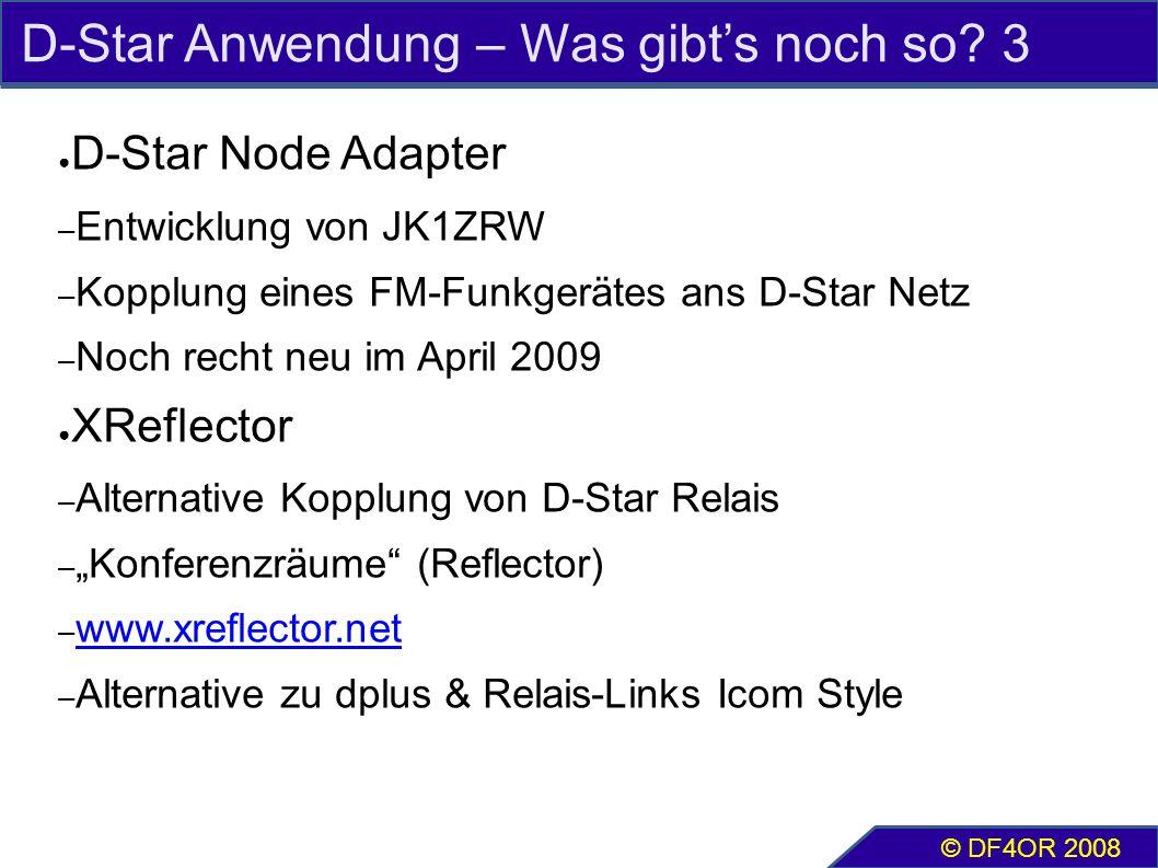 D-Star Anwendung – Was gibt's noch so? 3 ● D-Star Node Adapter – Entwicklung von JK1ZRW – Kopplung eines FM-Funkgerätes ans D-Star Netz – Noch recht n
