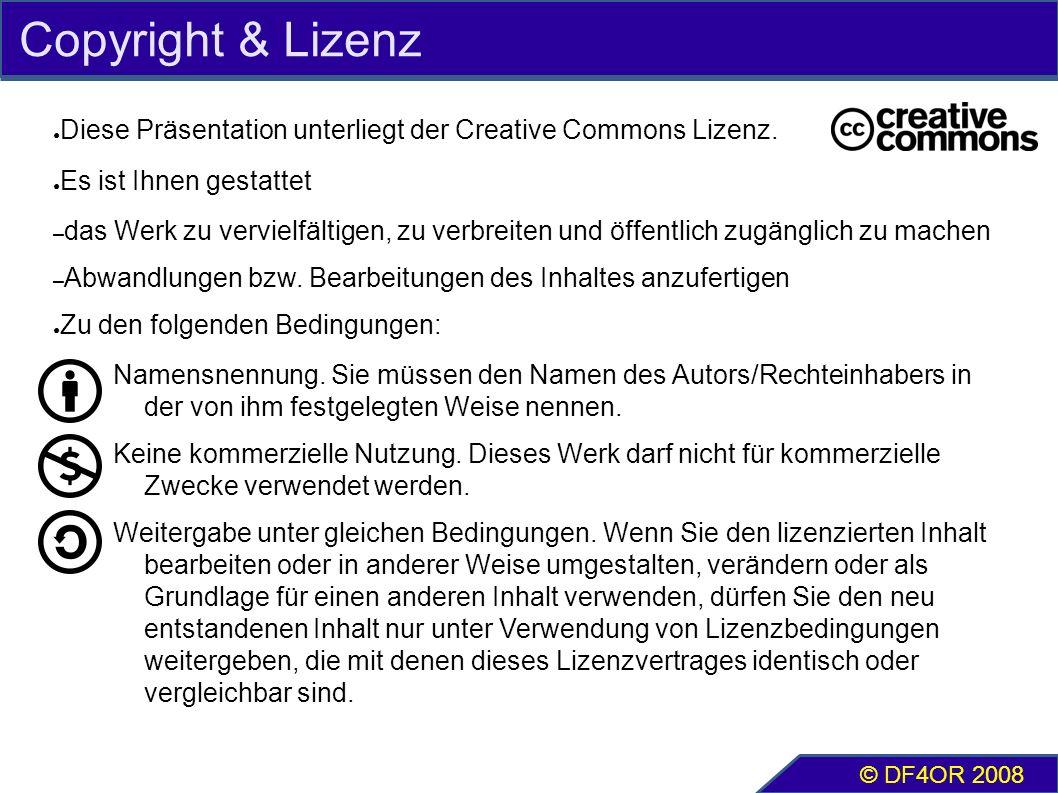Copyright & Lizenz ● Diese Präsentation unterliegt der Creative Commons Lizenz. ● Es ist Ihnen gestattet – das Werk zu vervielfältigen, zu verbreiten