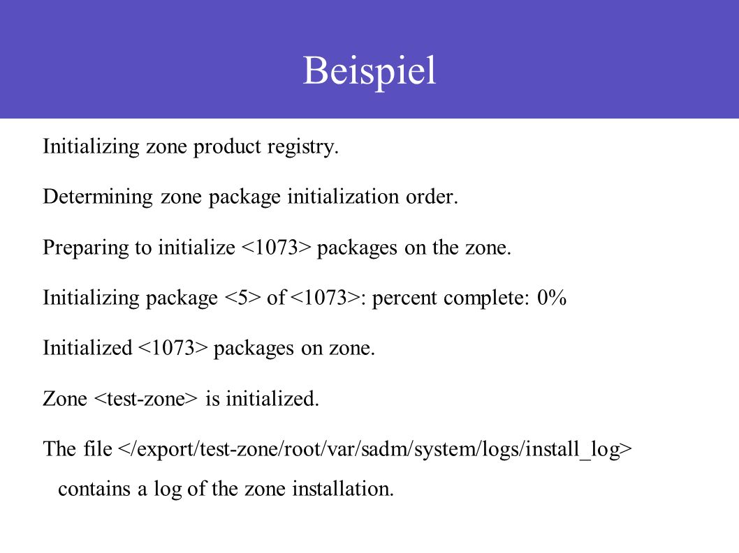 Beispiel Initializing zone product registry. Determining zone package initialization order.