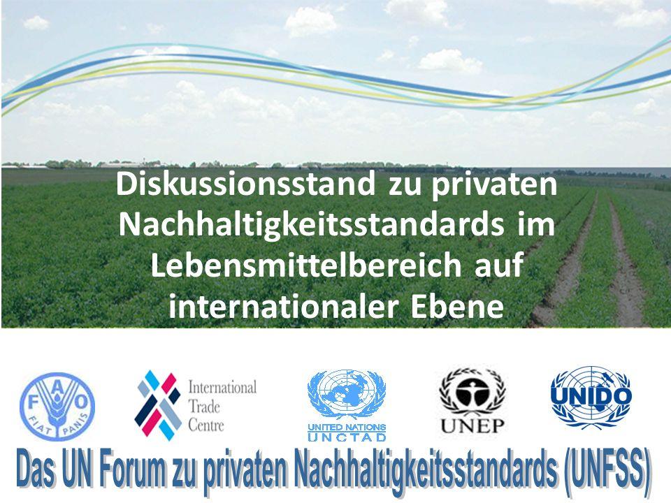 Diskussionsstand zu privaten Nachhaltigkeitsstandards im Lebensmittelbereich auf internationaler Ebene