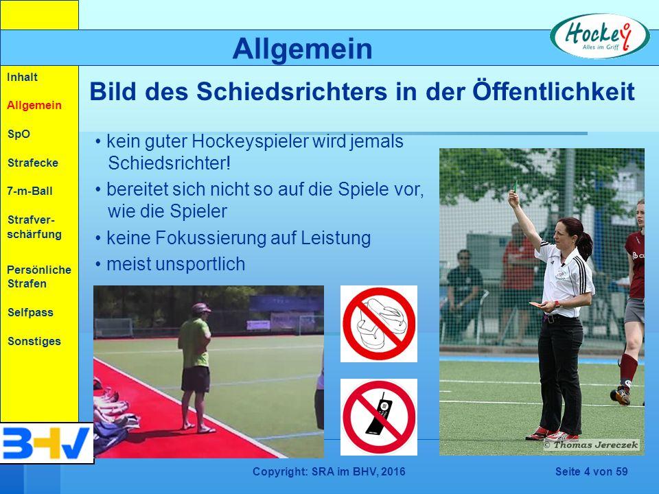 5 m Keine Gefährdung dagegen, wenn der Schlenzball ausreichend weit am Gegner vorbei geht (andere Richtung).