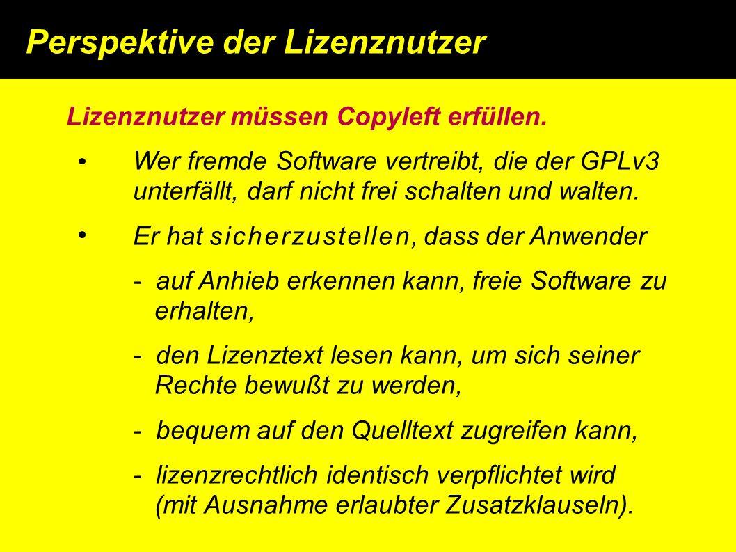 Lizenznutzer müssen Copyleft erfüllen.
