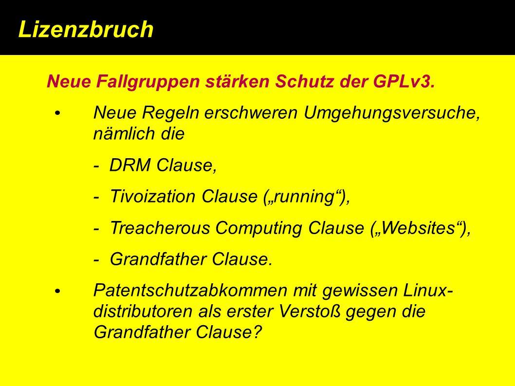 Lizenzbruch Neue Fallgruppen stärken Schutz der GPLv3.
