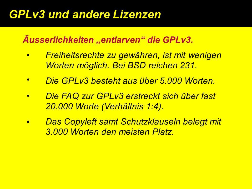 """Äusserlichkeiten """"entlarven die GPLv3."""