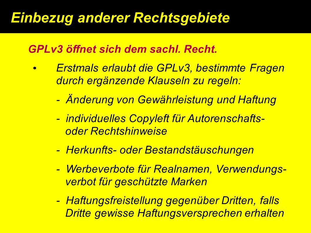 GPLv3 öffnet sich dem sachl. Recht.