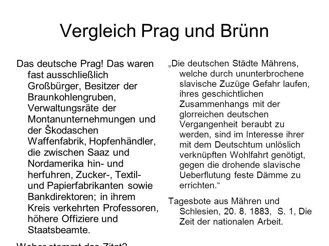 Vergleich Prag und Brünn Das deutsche Prag.