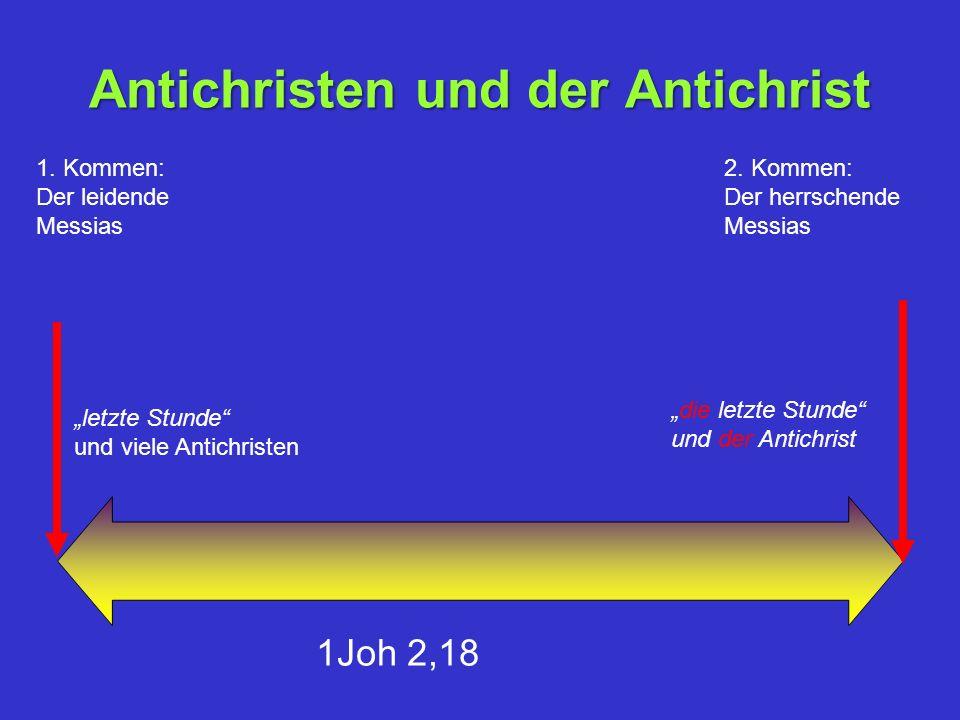 1.Kommen: Der leidende Messias 2.