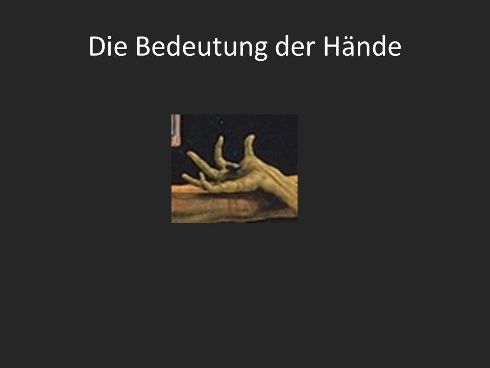 Die Bedeutung der Hände