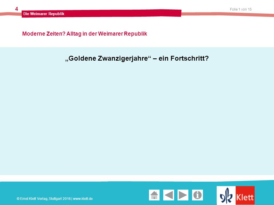 Geschichte und Geschehen Oberstufe Folie 1 von 15 Die Weimarer Republik 4 Moderne Zeiten.