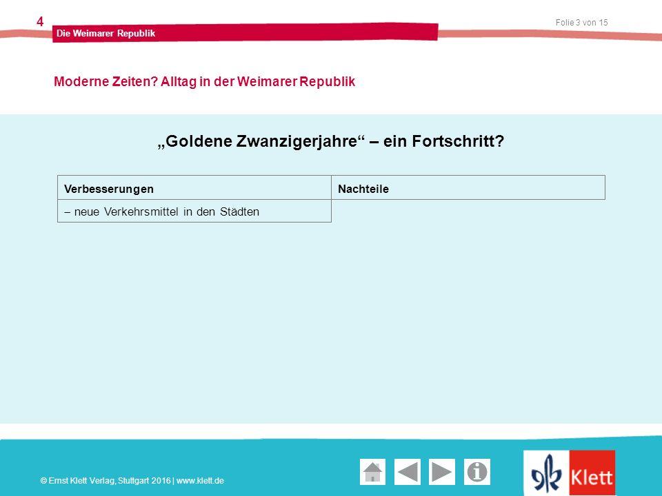 Geschichte und Geschehen Oberstufe Folie 3 von 15 Die Weimarer Republik 4 Moderne Zeiten.