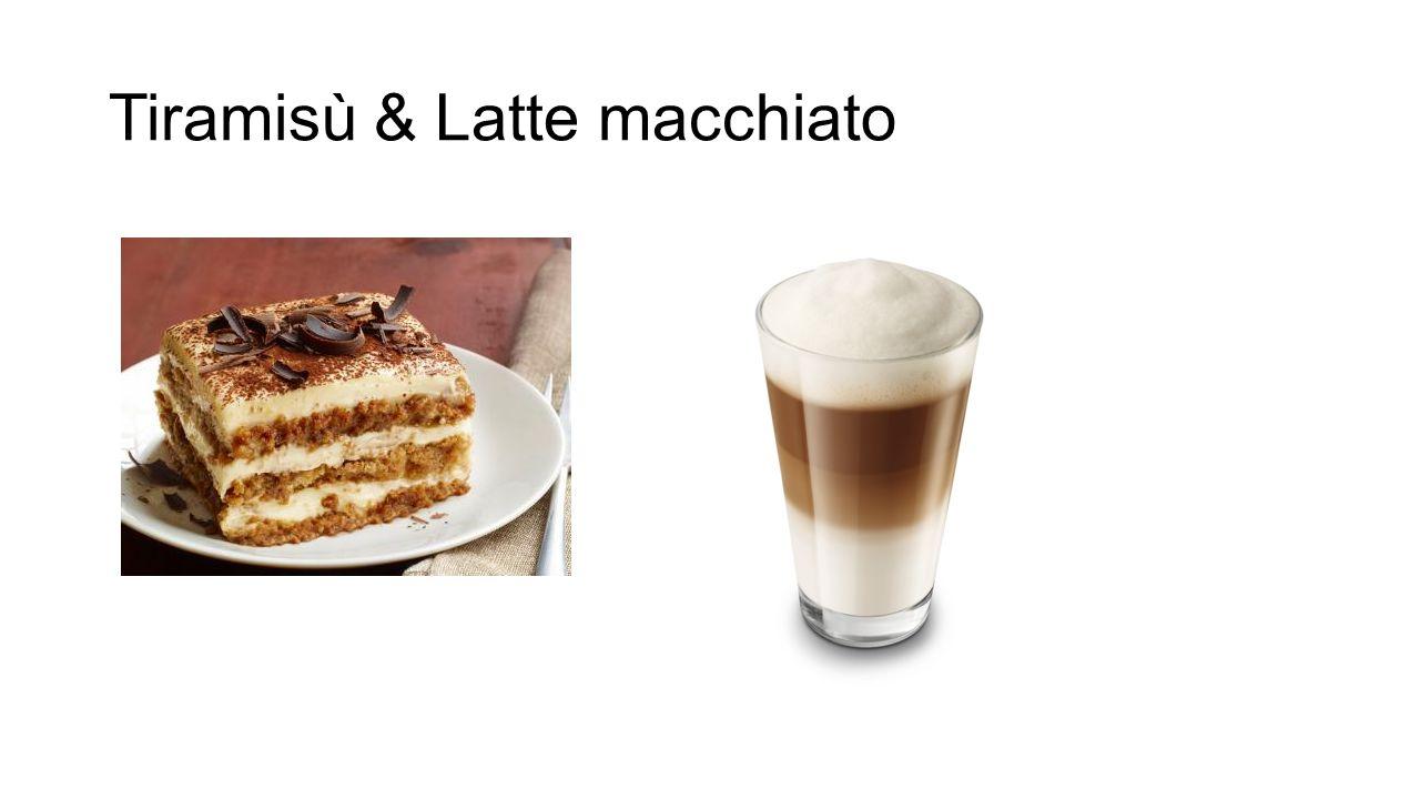 Tiramisù & Latte macchiato