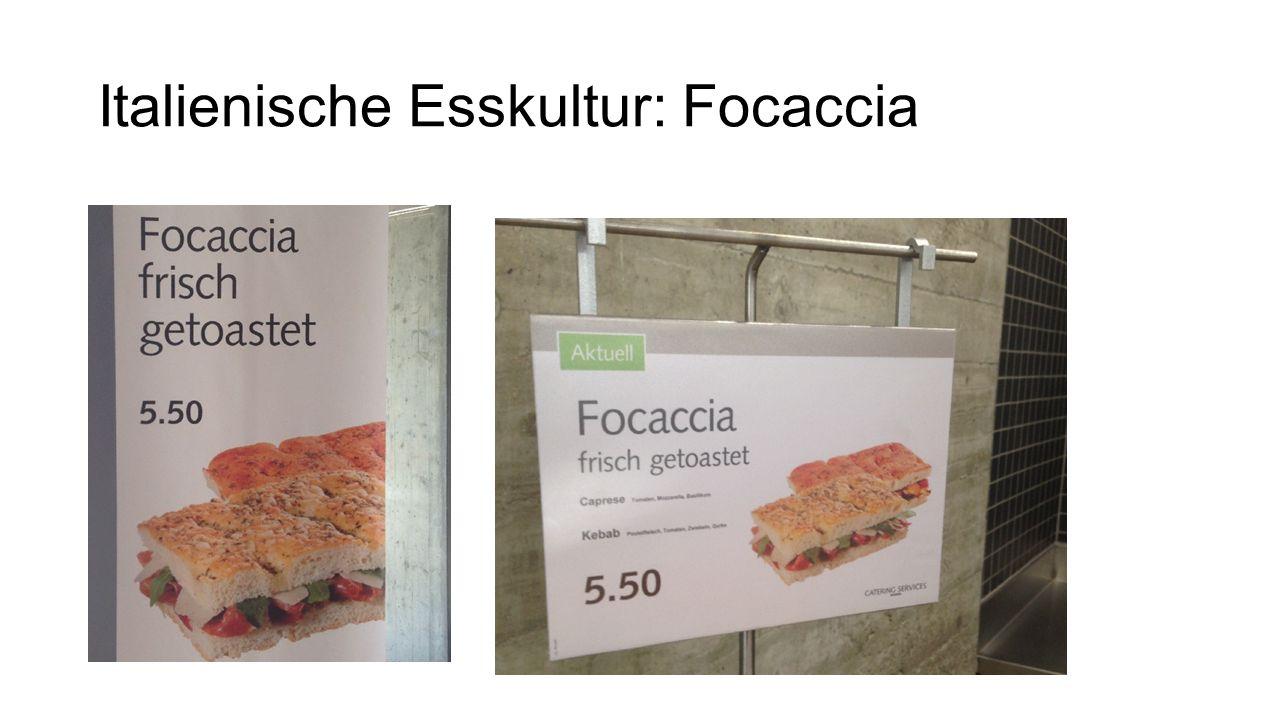Italienische Esskultur: Focaccia