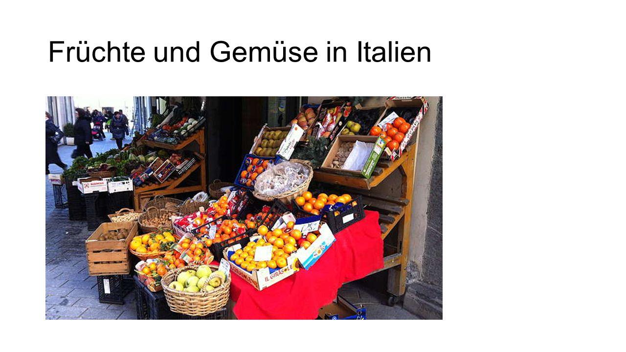 Früchte und Gemüse in Italien