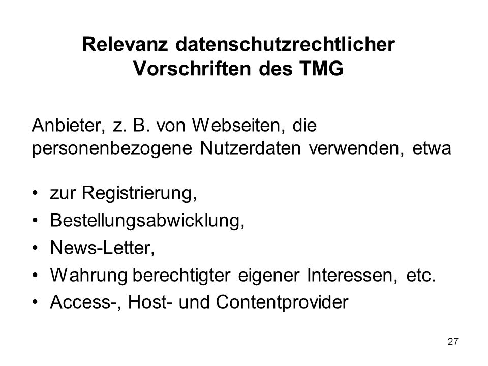Relevanz datenschutzrechtlicher Vorschriften des TMG Anbieter, z.