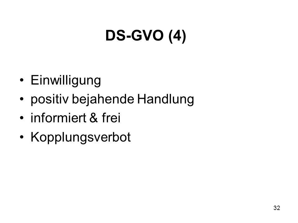 DS-GVO (4) Einwilligung positiv bejahende Handlung informiert & frei Kopplungsverbot 32