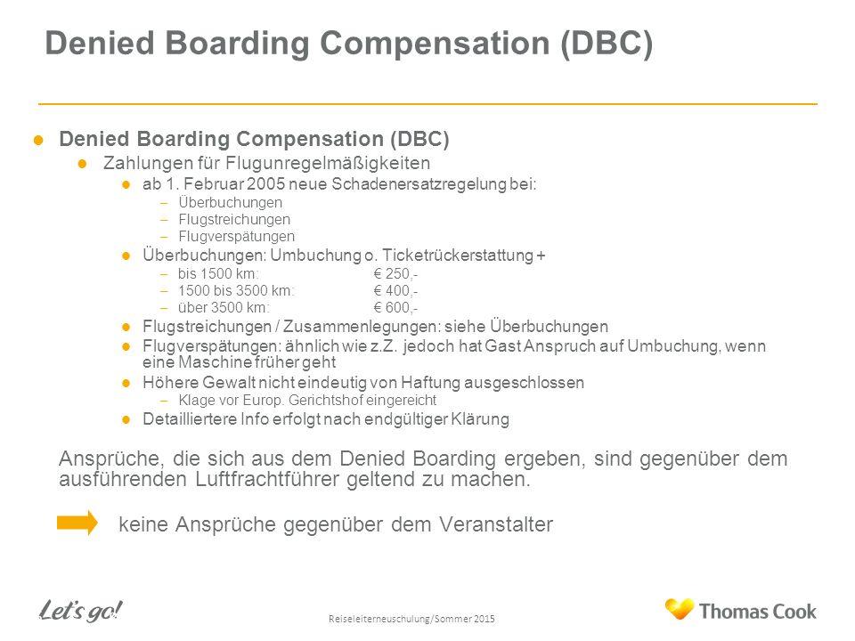 Denied Boarding Compensation (DBC) Zahlungen für Flugunregelmäßigkeiten ab 1.
