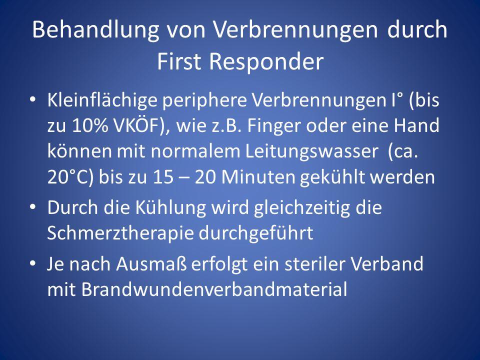 Behandlung von Verbrennungen durch First Responder Kleinflächige periphere Verbrennungen I° (bis zu 10% VKÖF), wie z.B.