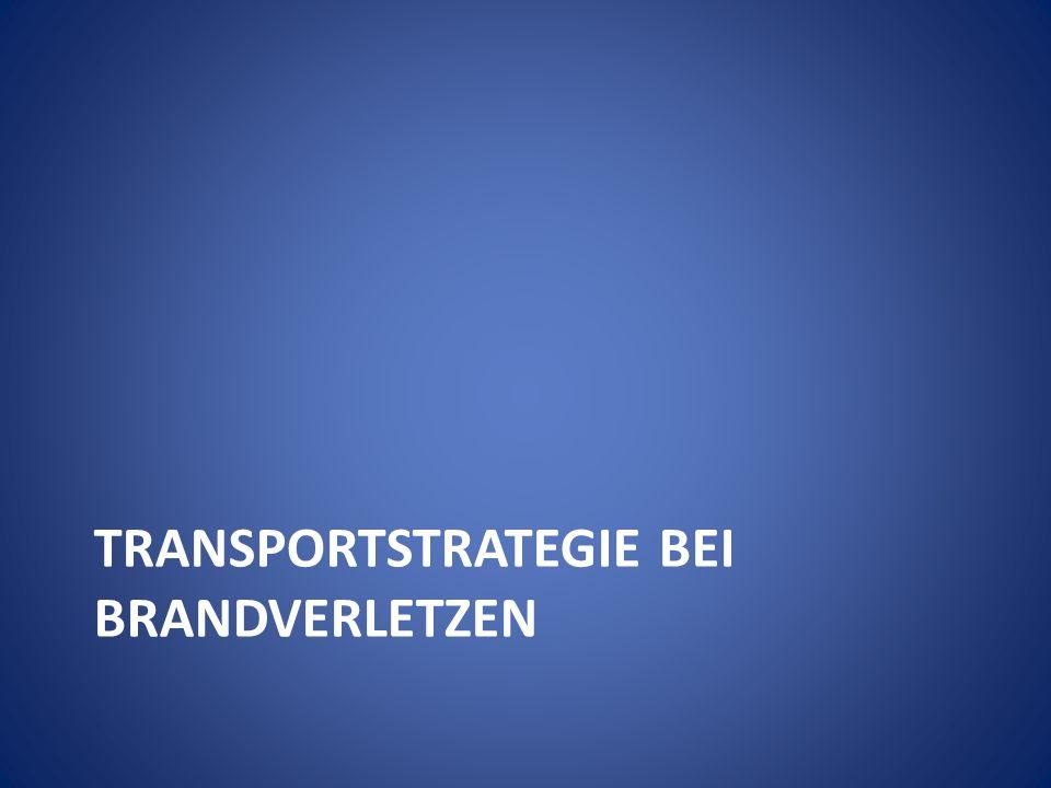 TRANSPORTSTRATEGIE BEI BRANDVERLETZEN
