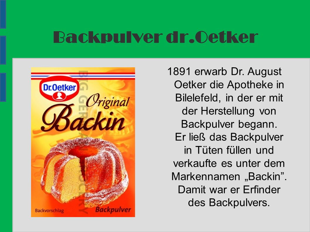 Backpulver dr.Oetker 1891 erwarb Dr.