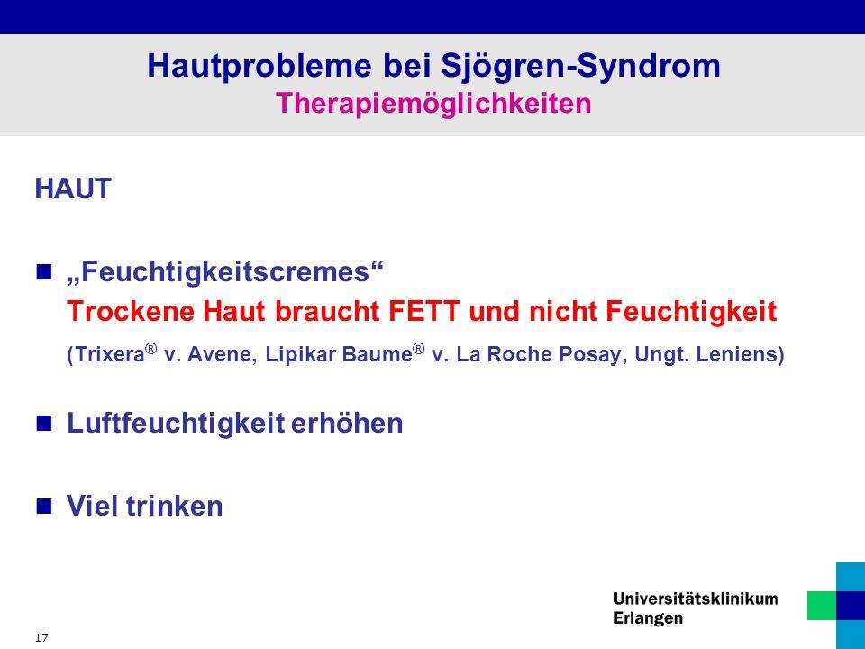 """17 Hautprobleme bei Sjögren-Syndrom Therapiemöglichkeiten HAUT """"Feuchtigkeitscremes Trockene Haut braucht FETT und nicht Feuchtigkeit (Trixera ® v."""