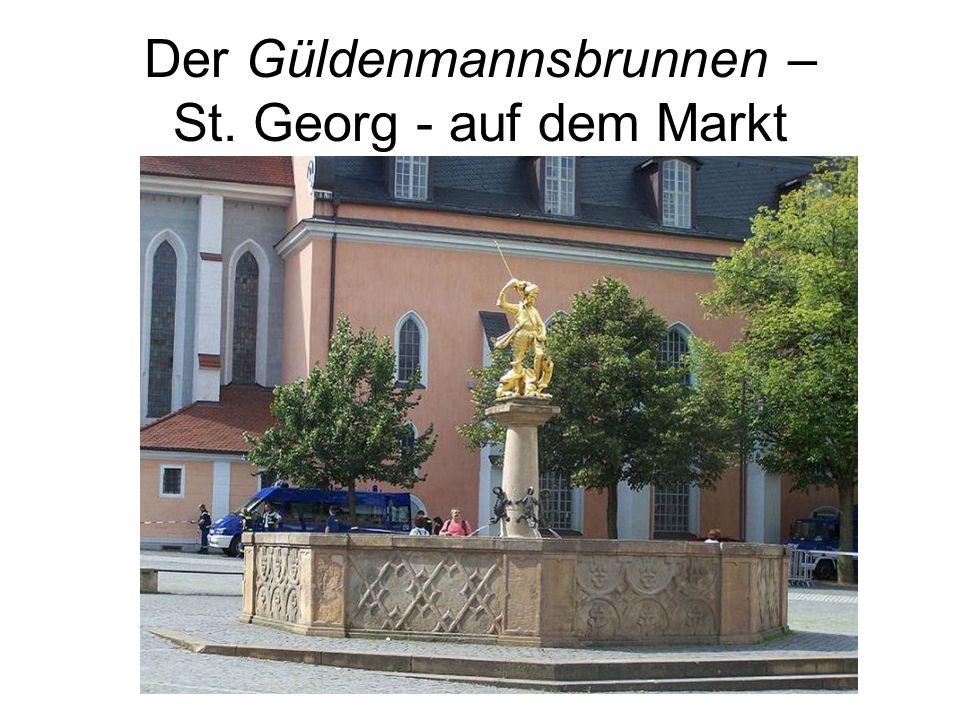 Der Güldenmannsbrunnen – St. Georg - auf dem Markt