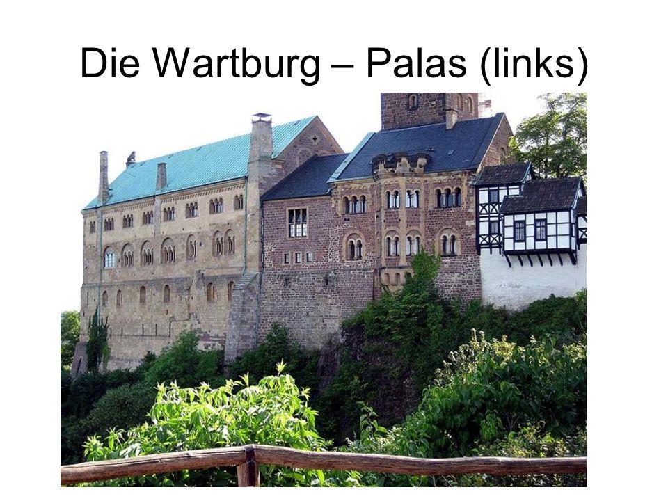 Die Wartburg – Palas (links)