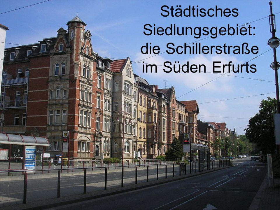 Städtisches Siedlungsgebiet: die Schillerstraße im Süden Erfurts