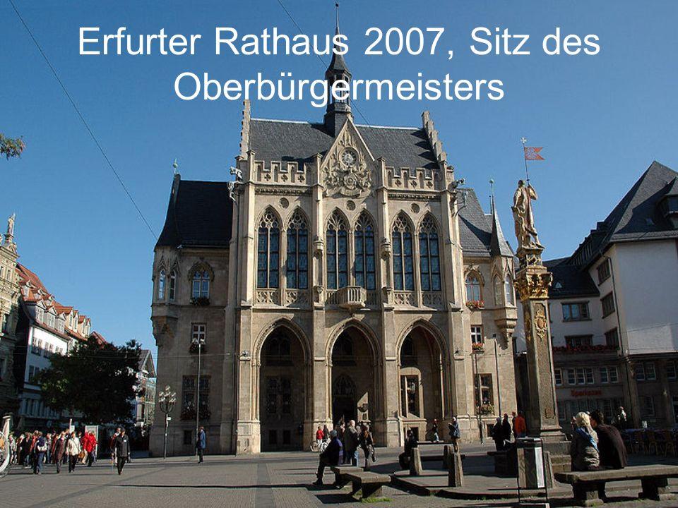 Erfurter Rathaus 2007, Sitz des Oberbürgermeisters