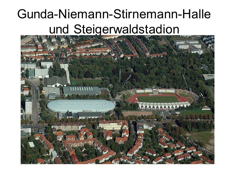 Gunda-Niemann-Stirnemann-Halle und Steigerwaldstadion