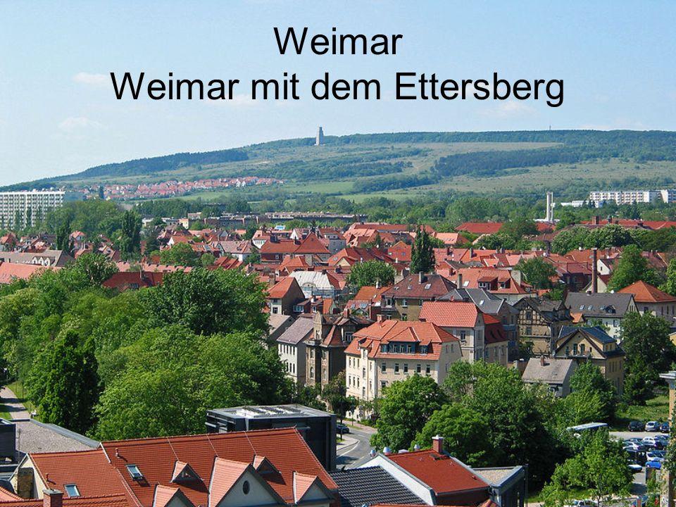 Weimar Weimar mit dem Ettersberg