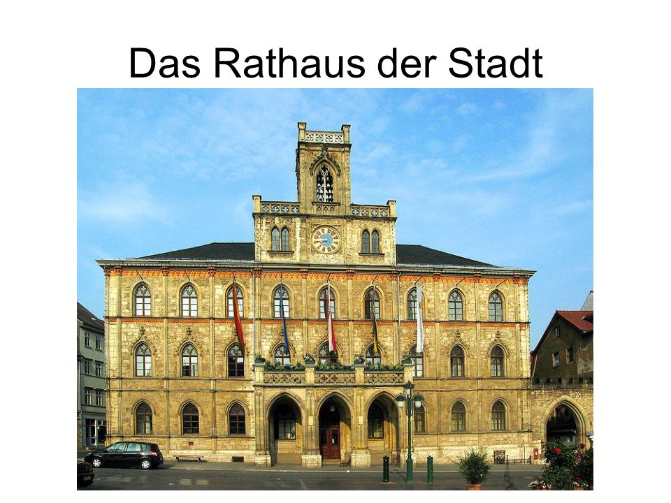 Das Rathaus der Stadt