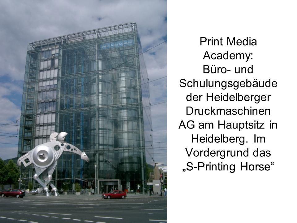 Print Media Academy: Büro- und Schulungsgebäude der Heidelberger Druckmaschinen AG am Hauptsitz in Heidelberg.