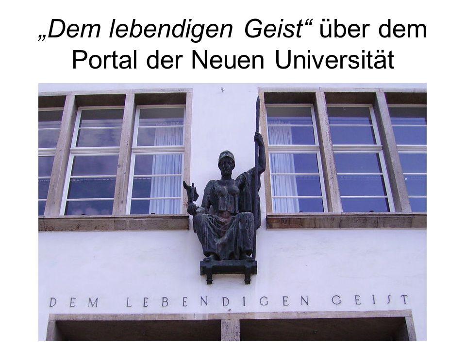 """""""Dem lebendigen Geist über dem Portal der Neuen Universität"""