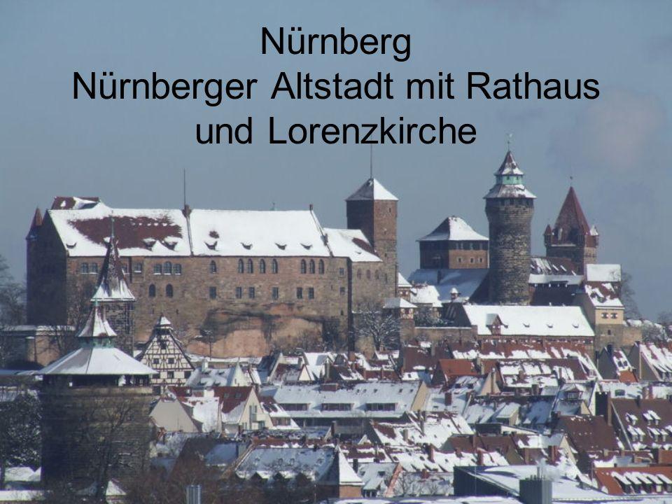 Nürnberg Nürnberger Altstadt mit Rathaus und Lorenzkirche