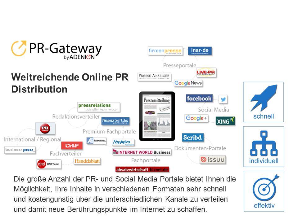 Die große Anzahl der PR- und Social Media Portale bietet Ihnen die Möglichkeit, Ihre Inhalte in verschiedenen Formaten sehr schnell und kostengünstig